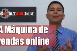Curso A Máquina de Vendas Online | Resenha Completa