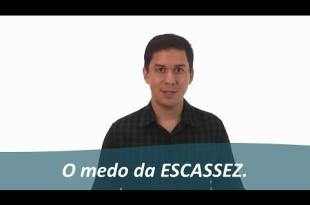 O medo da escassez | André Lima | EFT