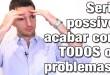 Seria Possível Acabar Com TODOS Os Problemas E Adversidades?!