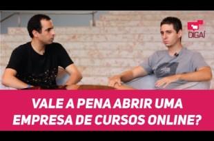 Vale a pena abrir uma empresa de cursos online? | Felipe Pereira e Leandro Ladeira | Bate-papo Digaí