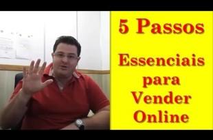 5 Passos Essenciais para Vender Online