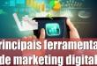 Principais ferramentas do marketing digital (em detalhes)