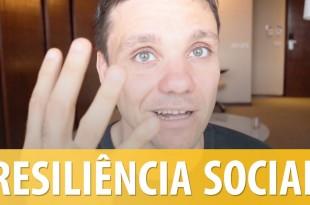 3 Jeitos para Desenvolver a Resiliência Social   Erico Rocha   Parte 98 de 365