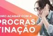 5 PASSOS PARA ACABAR COM A PROCRASTINACAO | ERICO ROCHA | PARTE 110 DE 365