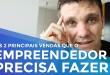 AS 2 PRINCIPAIS VENDAS QUE O EMPREENDEDOR PRECISA FAZER | ERICO ROCHA | PARTE 136 DE 365