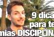 Disciplina: 9 Dicas Para Ter Mais Disciplina e Força de Vontade
