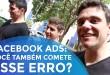 FACEBOOK ADS: VOCÊ TAMBÉM COMETE ESSE ERRO?   EMPREENDEDORISMO   PARTE 160 DE 365