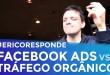 MARKETING DIGITAL: FACEBOOK ADS VS TRÁFEGO ORGÂNICO | PARTE 179 DE 365