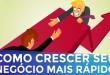 EMPREENDEDORISMO: O JEITO MAIS RÁPIDO DE FAZER SEU NEGOCIO CRESCER | PARTE 182 DE 365