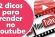 2 dicas simples e poderosas para fazer um canal no youtube render dinheiro