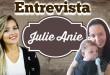 Karyne Otto Entrevista Julie Anie Uma Mamãe de Sucesso!