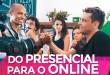 COMO MIGRAR SEU PRODUTO DO PRESENCIAL PARA O MERCADO ONLINE ? | MARKETING DIGITAL | PARTE 359 DE 365
