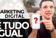 MARKETING DIGITAL É TUDO IGUAL?  | MARKETING DIGITAL | PARTE 351 DE 365