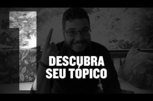 Definindo seu Tópico |  Série – Mensageiro Milionário (1 de 10) – Pedro Quintanilha