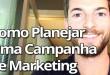 Como Planejar Uma Campanha de Marketing Nova