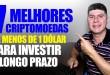 7 Melhores Criptomoedas Tipo Bitcoin de Menos de 1 Dólar Para Investir a Longo Prazo