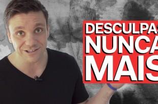 ASSISTA ISSO ANTES DE DAR UMA DESCULPA | SACADAS #4 | ERICO ROCHA