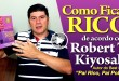 Como Ficar Rico Segundo Robert Kiyosaki Autor de Pai Rico Pai Pobre