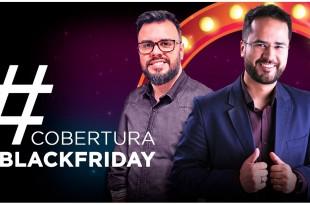 Cobertura Black Friday 2017   #PROECOMMERCE