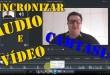 Como Sincronizar Audo e Vídeo no Camtasia (Tutorial)