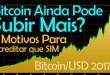 Bitcoin ainda pode subir mais em 2018? 4 Motivos para acreditar que sim