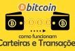 Bitcoin – Como Funcionam Carteiras e Transações Bitcoin