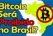 Bitcoin Será Proibido no Brasil? Mundo Bitcoin InfoMoney