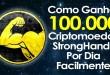 Como Ganhar 100.000 Criptomoedas StrongHands SHND por Dia Facilmente