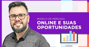 Modelo de Mercado Online e suas Oportunidades