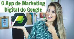 O melhor aplicativo de marketing Digital – o App de educação do Google