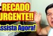 RECADO URGENTE!!! ASSISTA O QUANTO ANTES!!