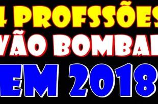 4 Profissões que Vão Bombar em 2018
