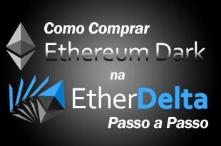 Como Comprar a Criptomoeda Ethereum Dark ETHD na EtherDelta Passo a Passo