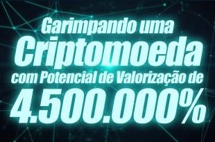 Garimpando Criptomoeda com Potencial de Valorização de 4,5 Milhões Por Cento