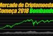 Mercado de Criptomoedas Começa 2018 Bombando!
