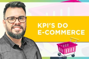 Principais KPI'S do E-commerce
