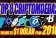 Top 8 Melhores Criptomoedas Baratas de Menos de 1 Dólar Para Investir em 2018