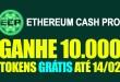 Ethereum Cash Pro – Ganhe 10.000 Moedas Até 14 de Fevereiro