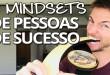 Os 7 Mindsets do Sucesso 🏆 Como Pessoas de Sucesso Pensam