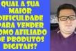 Qual sua maior DIFICULDADE pra VENDER como AFILIADO? – Wesley Pereira